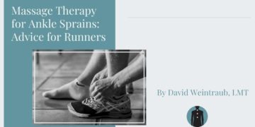 Massage Therapy for Ankle Sprains: Advice for Runners
