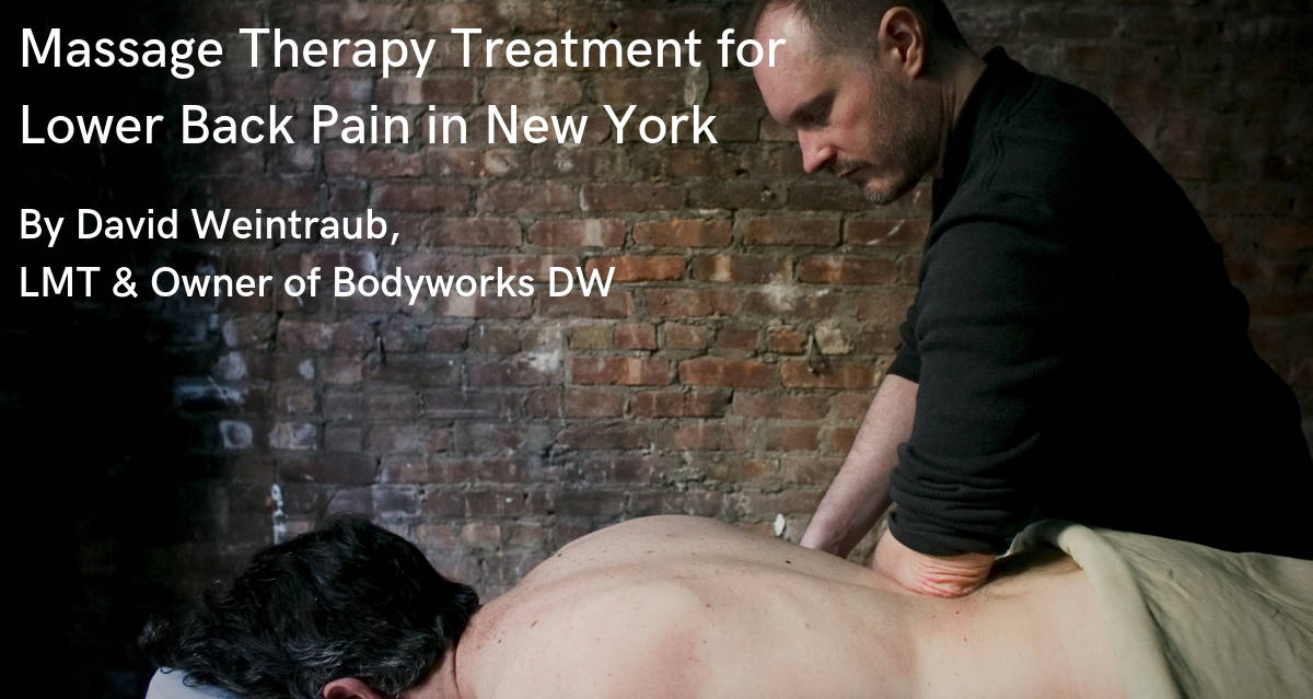 Low Back Pain Massage Therapy Treatment by David Weintraub