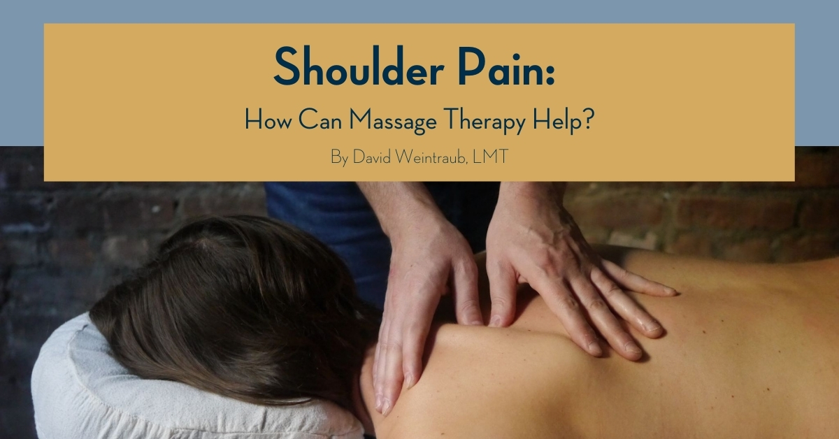 Shoulder Pain - How Massage Therapy Can Help @ Bodyworks DW