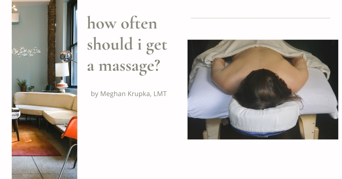 how often should i get a massage