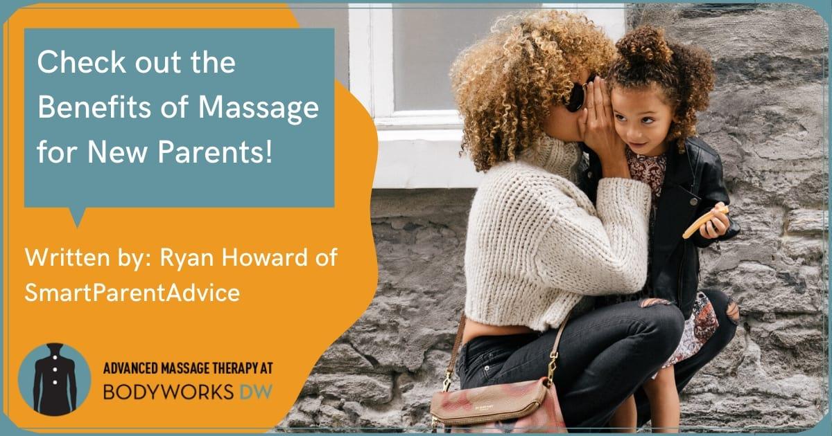 Benefits of Massage For Parents