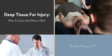Deep Tissue Massage For Injury? When It's Great and When to Wait!