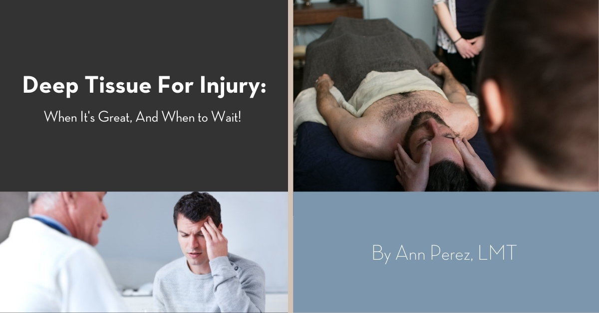 Is deep tissue massage safe after injury?