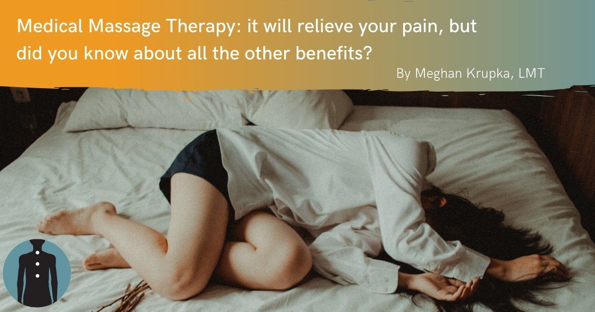 Benefits of Medical Massage