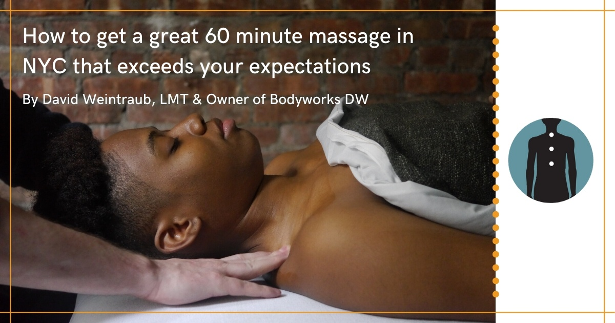 60 minute massage in New York that will Exceed your Expectations