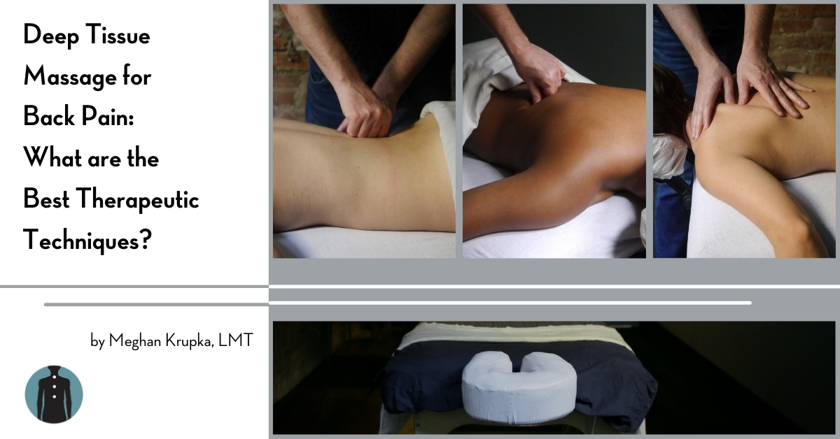 best therapeutic techniques for back pain by Meghan Krupka LMT @ Bodyworks DW Advanced Massage Therapy